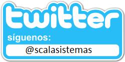 Síguenos en Twitter @scalasistemas